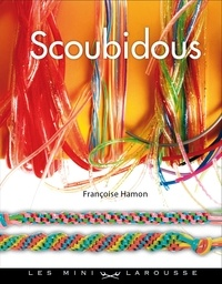 Françoise Hamon - Scoubidous.