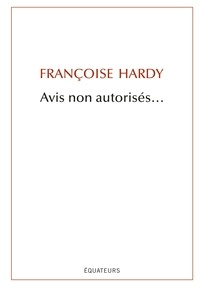 Françoise Hardy - Avis non autorisés....