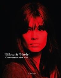 Françoise Hardy - Chansons sur toi et nous.