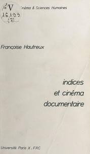 Françoise Hautreux et Claudine de France - Indices et cinéma documentaire.