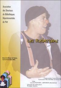 Françoise Hecquard - Les Relations - actes du colloque de Vannes 12,13,14 novembre 2003.