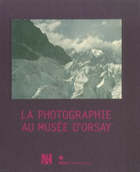 Françoise Heilbrun - La photographie au Musée d'Orsay.