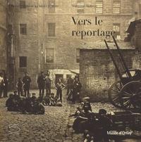 Françoise Heilbrun - Vers le reportage.