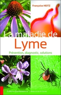 La maladie de Lyme, prévention, diagnostic, solutions.pdf