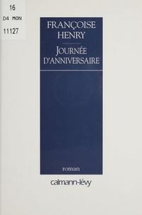Françoise Henry - Journée d'anniversaire.