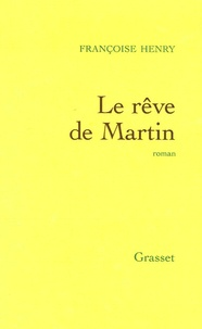 Françoise Henry - Le rêve de Martin.