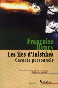 Françoise Henry - Les Iles d'Inishkea - Carnets personnels.