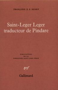 Françoise Henry - Saint-Leger Leger traducteur de Pindare.