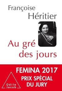 Françoise Héritier - Au gré des jours.