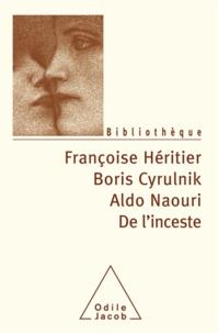 Françoise Héritier et Boris Cyrulnik - De l'inceste.