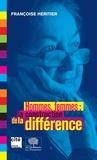 Françoise Héritier - Hommes, femmes : la construction de la différence.