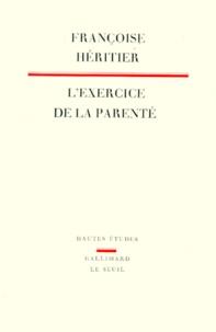 L'exercice de la parenté - Françoise Héritier |