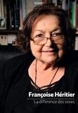 Françoise Héritier - La différence des sexes.