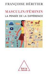 Françoise Héritier - Masculin/Féminin - Tome 1, La pensée de la différence.