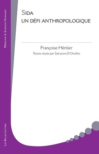 Françoise Héritier - Sida, un défi anthropologique.