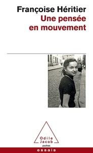 Françoise Héritier - Une pensée en mouvement.