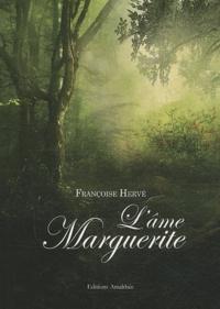 Françoise Hervé - L'âme Marguerite.