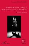 Françoise Heulot-Petit - Dramaturgie de la pièce monologuée - L'altérité absente ?.