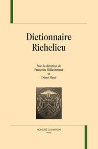 Françoise Hildesheimer et Dénes Harai - Dictionnaire Richelieu.