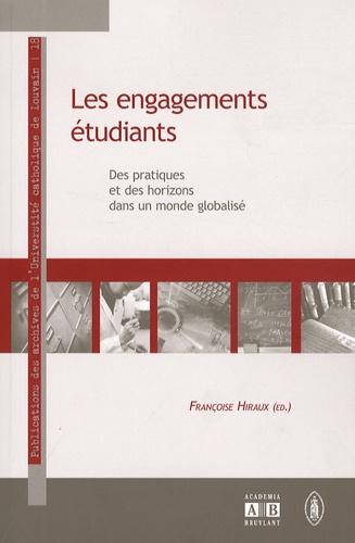Les engagements étudiants. Des pratiques et des horizons dans un monde globalisé