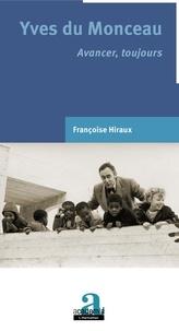 Ebooks téléchargement gratuit epub Yves du Monceau  - Avancer, toujours 9782806105073