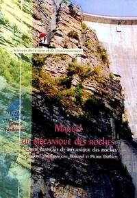 Françoise Homand et Pierre Duffaut - Manuel de mécanique des roches - Tome 1, Fondements.