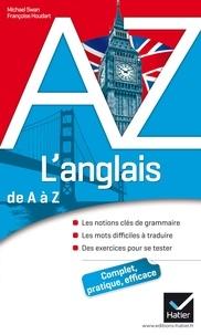 Françoise Houdart et Michael Swan - L'anglais de A à Z.