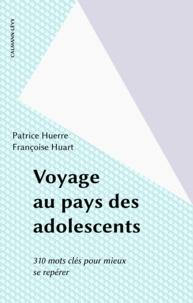 Françoise Huart et Patrice Huerre - .