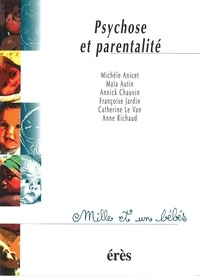 Françoise Jardin et  Collectif - Psychose et parentalité.