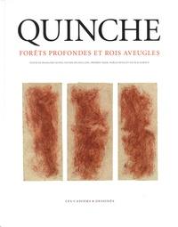 Françoise Jaunin et Olivier Delavallade - Forêts profondes et rois aveugles - Edmond Quinche.