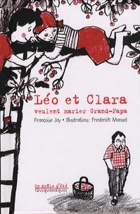 Françoise Jay - Léo et Clara veulent marier Grand-Papa.