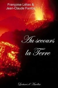 Françoise & Jean-Claude - Au secours la Terrre.