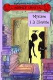 Françoise & Jean-Claude - L'agence Crystal Tome 7 : Mystère à la librairie.