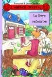 Françoise & Jean-Claude - L'agence Crystal Tome 8 : Le livre retourné.