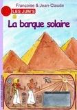Françoise & Jean-Claude - Les Jum's Tome 11 : La barque solaire.