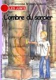 Françoise & Jean-Claude - Les Jum's Tome 13 : L'ombre du sorcier.