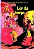Françoise & Jean-Claude - Les Jum's Tome 3 : L'or du temps.