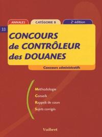 Françoise Juhel et Françoise Thiébault-Roger - Concours de contrôleur des douanes Catégorie B.