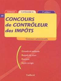 Françoise Juhel et  Collectif - Concours de contrôleur des impôts - Catégorie B.