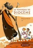 Françoise Kerisel - Le tonneau de Diogène.