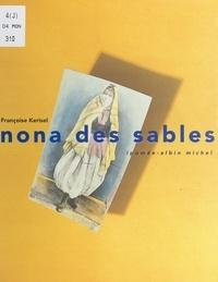 Françoise Kerisel et Zbigniew Dlubak - Nona des sables.