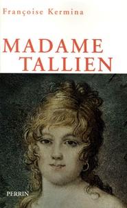 Françoise Kermina - Madame Tallien - 1773-1835.