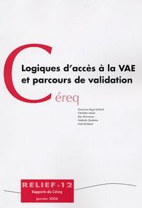 Françoise Kogut-Kubiak et Christine Morin - Logiques d'accès à la VAE et parcours de validation.
