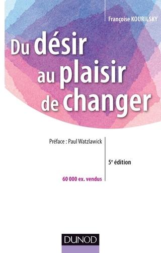 Du désir au plaisir de changer - Format ePub - 9782100715428 - 23,99 €
