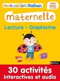 Françoise Kretz-Idas et Brigitte Salinas - Mon cahier maternelle  : Mon cahier maternelle 3/4 ans Lecture - Graphisme.