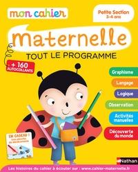 Françoise Kretz-Idas et Brigitte Salinas - Mon cahier maternelle Petite Section 3-4 ans - Toutr le programme.