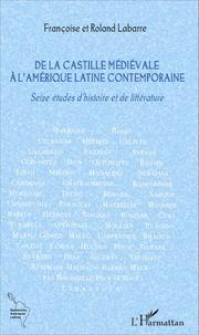 De la Castille médiévale à lAmérique latine contemporaine - Seize études dhistoire et de littérature.pdf