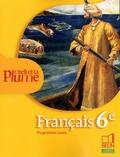 Françoise Lagache - Français 6e L'oeil et la plume - Programme 2009.