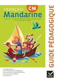 Françoise Lagache et Catherine Huchet - Français CM Mandarine - Guide pédagogique.