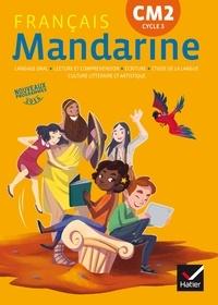 Françoise Lagache et Hélène Bastier - Français CM2 Cycle 3 Mandarine.
